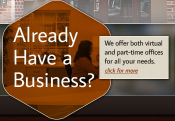 We offer both virtual and part-time offices for all your needs.